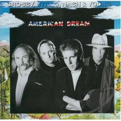 Crosby, Stills, Nash & Young - American Dream CD Cover Art