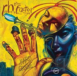 RH Factor - Hard Groove CD Cover Art