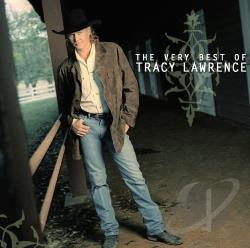 Lawrence, Tracy - Very Best of Tracy Lawrence CD Cover Art