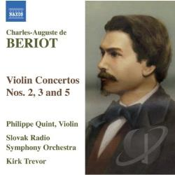 Beriot / Quint / Trevor - Briot: Violin Concertos No. 2, 3 & 5 CD Cover Art