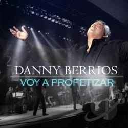 Berrios, Danny - Voy a Profetizar CD Cover Art