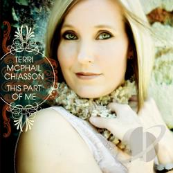 Terri McPhail Chiasson - This Part Of Me CD Cover Art