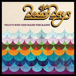 Beach Boys - That's Why God Made the Radio CD Cover Art