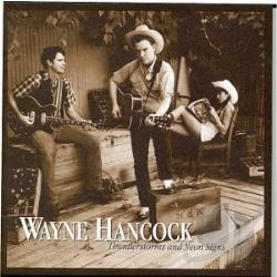 Hancock, Wayne - Thunderstorms and Neon Signs CD Cover Art
