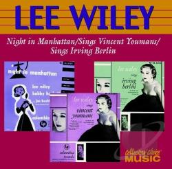 Wiley, Lee - Night In Manhattan/Sings Vincent Youmans/Sings Irving Berlin CD Cover Art