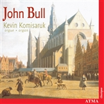 Bull / Komisaruk - John Bull: Organ Music CD Cover Art