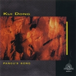 Dong, Kui - Kui Dong: Pangu's Song CD Cover Art