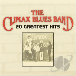 Climax Blues Band - 20 Greatest Hits CD Cover Art