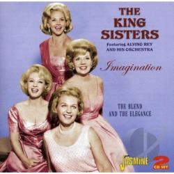 King Sisters - Imagination: Blend & Elegance CD Cover Art