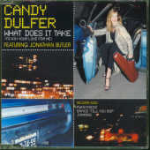 Dulfer, Candy - What Does It Take CD Cover Art