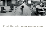 Hersch, Fred - Songs Without Words CD Cover Art