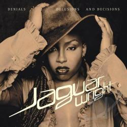 Wright, Jaguar - Denials Delusions And Decisions CD Cover Art