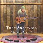 Anastasio, Trey - Seis de Mayo CD Cover Art