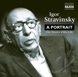 Stravinsky - Igor Stravinsky: A Portrait CD Cover Art