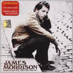 Morrison, James - Songs for You, Truths for Me CD Cover Art