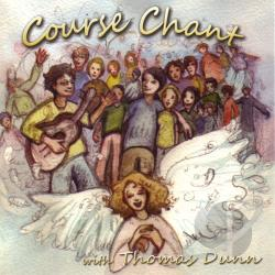 Dunn, Thomas - Course Chant CD Cover Art