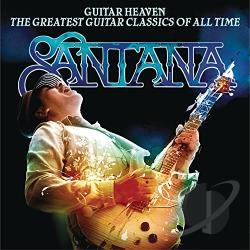 Santana - Guitar Heaven: The Greatest Guitar Classics of All Time CD Cover Art