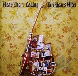 Ten Years After - Hear Them Calling CD Cover Art