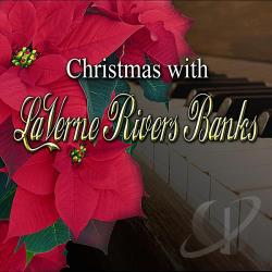 Banks, Laverne Rivers - Christmas With Laverne Rivers Banks CD Cover Art