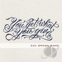 Brown, Zac / Brown, Zac Band - You Get What You Give CD Cover Art