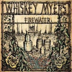Myers, Whiskey - Firewater CD Cover Art