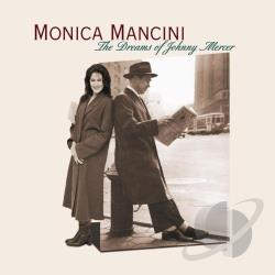 Mancini, Monica - Dreams of Johnny Mercer CD Cover Art