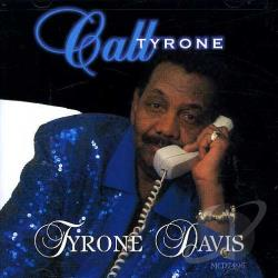 Davis, Tyrone - Call Tyrone CD Cover Art