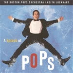 Boston Pops Orchestra - Splash of Pops CD Cover Art
