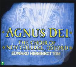 Choir Of New College / Higginbottom - Agnus Dei: Music of Inner Harmony CD Cover Art
