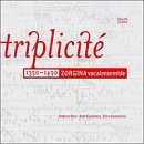 Zorgina Vocal Ensemble - Triplicite 1350-1450 CD Cover Art