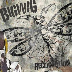 Bigwig - Reclamation CD Cover Art