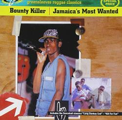 Bounty Killer - Jamaica's Most Wanted CD Cover Art