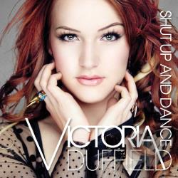 Victoria Duffield � Shut Up and Dance