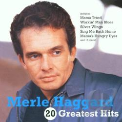 Haggard, Merle - 20 Greatest Hits CD Cover Art