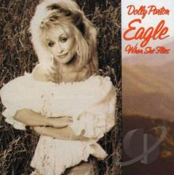 Parton, Dolly - Eagle When She Flies CD Cover Art