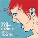 You Can't Handle the Tooth DB Cover Art