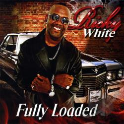 White, Ricky - Fully Loaded CD Cover Art