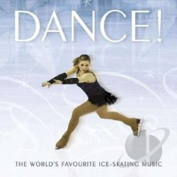 Dance The Worlds Most Favorite Dancing Music - Dance! The World's Favourite Ice-Skating Music CD Cover Art