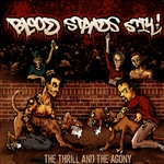 Blood Stands Still - Thrill and the Agony CD Cover Art