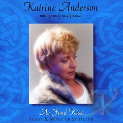 Katrine Anderson - Ae Fond Kiss CD Cover Art