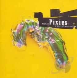 Pixies - Wave of Mutilation: The Best of Pixies CD Cover Art