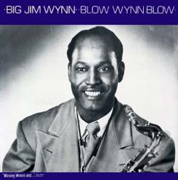 Big Jim Wynn - Blow Wynn Blow LP Cover Art