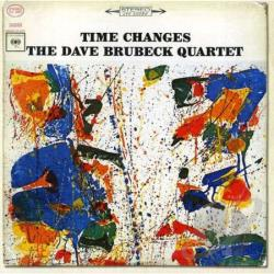 Brubeck, Dave / Brubeck, Dave Quartet - Time Changes CD Cover Art