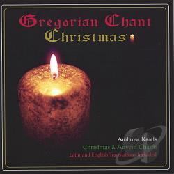 Karels, Ambrose - Gregorian Chant Christmas CD Cover Art