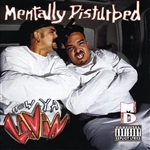 Mentally Disturbed - How Ya Livin' CD Cover Art