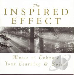 Inspired Effect -Music to Enhance Your Learning & Spirit CD Cover Art
