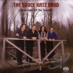 Katz, Bruce Band - Three Feet Off the Ground SA Cover Art