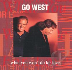 Go West - What You Won't Dofor Love CD Cover Art