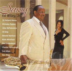 Wiley, Ed, Jr. - Sassy CD Cover Art
