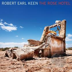Keen, Robert Earl, Jr. - Rose Hotel LP Cover Art